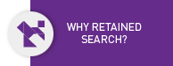 Why retained search?